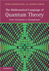 The Mathematical Language of Quantum Theory: From Uncertainty to Entanglement