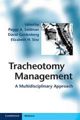 Tracheotomy Management: A Multidisciplinary Approach