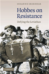 Hobbes on Resistance: Defying the Leviathan