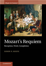Mozart\'s Requiem: Reception, Work, Completion