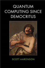 Quantum Computing since Democritus