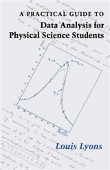 Practical Guide to Data Analysis for Physical Science Studen