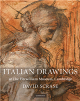 Fitzwilliam Museum Publications: Italian Drawings at The Fitzwilliam Museum, Cambridge