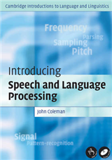 Cambridge Introductions to Language and Linguistics: Introducing Speech and Language Processing