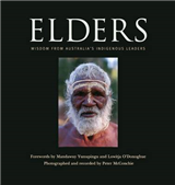 Elders: Wisdom from Australia\'s Indigenous Leaders