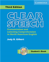 Clear Speech Student\'s Book with Audio CD: Pronunciation and Listening Comprehension in American English