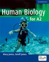 Human Biology: Human Biology for A2 Level