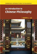 Cambridge Introductions to Philosophy: An Introduction to Chinese Philosophy