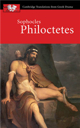 Cambridge Translations from Greek Drama: Sophocles: Philoctetes