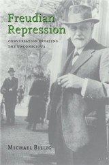 Freudian Repression: Conversation Creating the Unconscious
