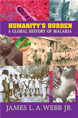 Humanity\'s Burden: A Global History of Malaria