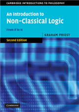 Cambridge Introductions to Philosophy: An Introduction to Non-Classical Logic: From If to Is