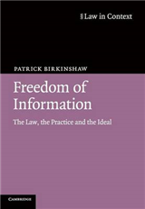 Freedom of Information: The Law, the Practice and the Ideal