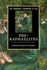 Cambridge Companion to the Pre-Raphaelites