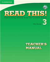 Read This! Level 3 Teacher\'s Manual with Audio CD: Fascinating Stories from the Content Areas