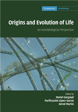 Origins and Evolution of Life: An Astrobiological Perspective