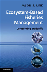 Ecosystem-Based Fisheries Management: Confronting Tradeoffs
