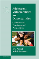 Adolescent Vulnerabilities and Opportunities: Developmental and Constructivist Perspectives