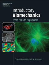 Cambridge Texts in Biomedical Engineering: Introductory Biomechanics: From Cells to Organisms