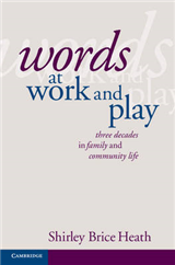 Words at Work and Play: Three Decades in Family and Community Life