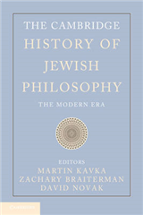 The Cambridge History of Jewish Philosophy: The Modern Era