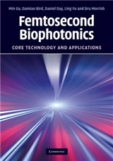 Femtosecond Biophotonics: Core Technology and Applications