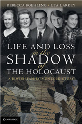 Life and Loss in the Shadow of the Holocaust: A Jewish Family\'s Untold Story