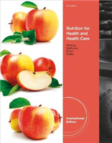 Nutrition for Health and Health Care, International Edition