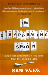 Disappearing Spoon...and other true tales from the Periodic