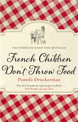 French Children Don\'t Throw Food