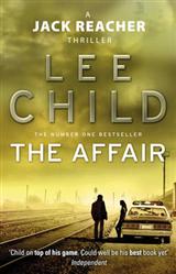 The Affair: (Jack Reacher 16)
