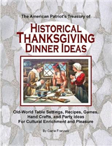 American Patriot's Treasury of Historical Thanksgiving Dinne