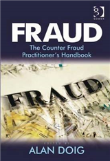 Fraud: The Counter Fraud Practitioner\'s Handbook