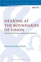 Hearing at the Boundaries of Vision: Education Informing Cosmology in Revelation 9