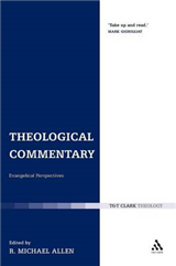 Theological Commentary: Evangelical Perspectives