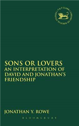 Sons or Lovers: Interpreting David and Jonathan\'s Friendship