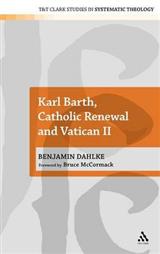 Karl Barth, Catholic Renewal and Vatican II