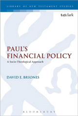 Paul\'s Financial Policy: A Socio-Theological Approach