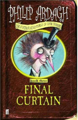 The Final Curtain: Further Adventures of Eddie Dickens: Book 3