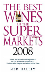 The Best Wines in the Supermarkets: 2008