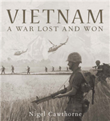 Vietnam: A War Lost and Won