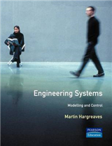 Engineering Systems: Modelling and Control