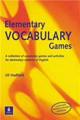 Elementary Vocabulary Games Teachers Resource Book: A Collection of Vocabulary Games and Activities for Elementary Students of English
