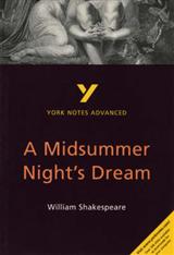 Midsummer Night's Dream: York Notes Advanced