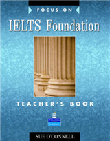 Focus on IELTS Foundation Teachers Book