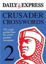 Crusader Crosswords: A Brand New Collection of 100 Crucially-cryptic Crosswords: v. 2