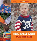 The Adorable Knits for Tiny Tots: 25 Stylish Designs from 6 Months to 4 Years