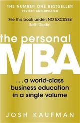 The Personal MBA: A World-Class Business Education in a Single Volume