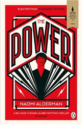 The Power: WINNER OF THE 2017 BAILEYS WOMEN\'S PRIZE FOR FICTION
