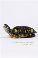 Life in a Shell: A Physiologist\'s View of a Turtle
